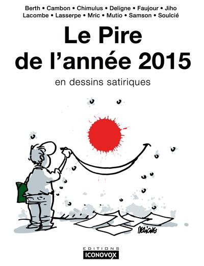 Le pire de l'année 2015 en dessins satiriques