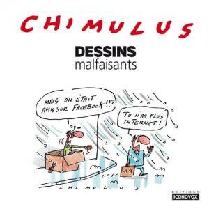 Dessins malfaisants de Chimulus